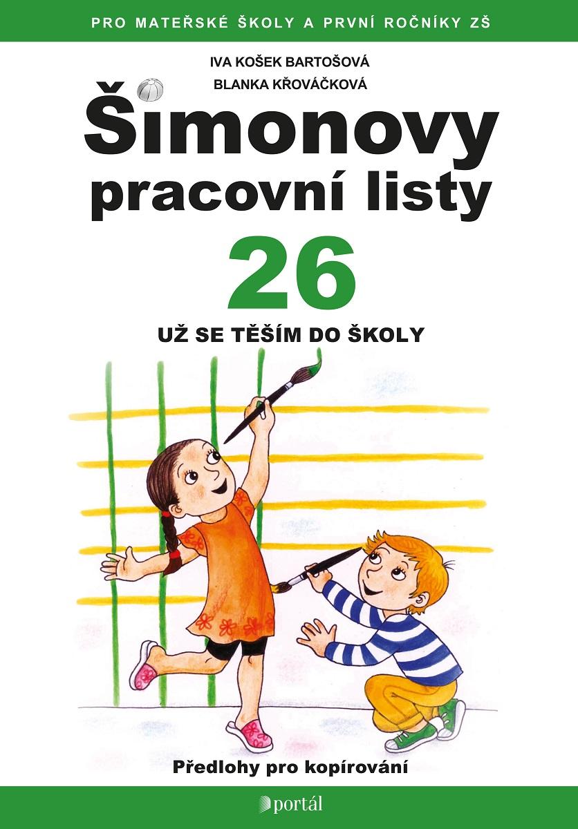 Simonovy Pracovni Listy 26 Uz Se Tesim Do Skoly Rostik Cz